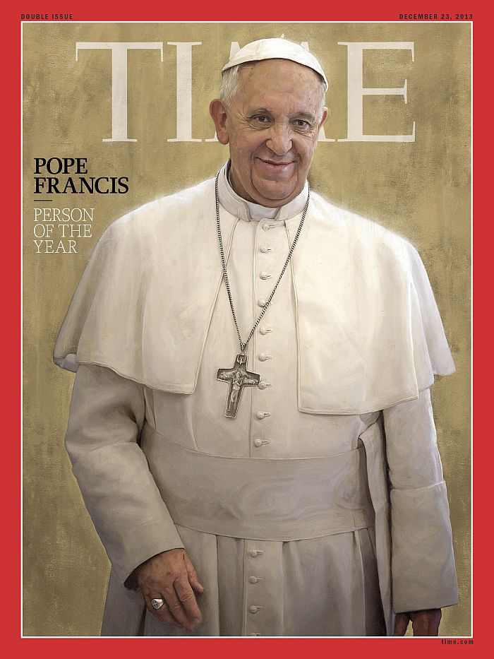 """This image obtained December 11, 2013 courtesy of TIME Magazine shows the 2013 Person of the Year cover with Pope Francis. Time magazine on Wednesday named Pope Francis its person of the year, saying that in nine months in office the head of the Catholic Church had become a new voice of conscience. """"For pulling the papacy out of the palace and into the streets, for committing the world's largest church to confronting its deepest needs and for balancing judgment with mercy, Pope Francis is TIME's 2013 Person of the Year,"""" wrote managing editor Nancy Gibbs.""""Rarely has a new player on the world stage captured so much attention so quickly — young and old, faithful and cynical — as Pope Francis. AFP PHOTO/TIME MAGAZINE/JASON SEILER/HANDOUT  = RESTRICTED TO EDITORIAL USE – MANDATORY CREDIT """"AFP PHOTO / TIME MAGAZINE / JASON SEILER /HANDOUT"""" – NO MARKETING NO ADVERTISING CAMPAIGNS – DISTRIBUTED AS A SERVICE TO CLIENTS ="""
