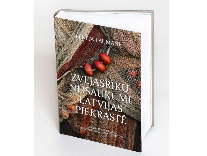 """Benita Laumane, """"Zvejasrīku nosaukumi Latvijas piekrastē"""".  Liepājas Universitāte. 2020."""